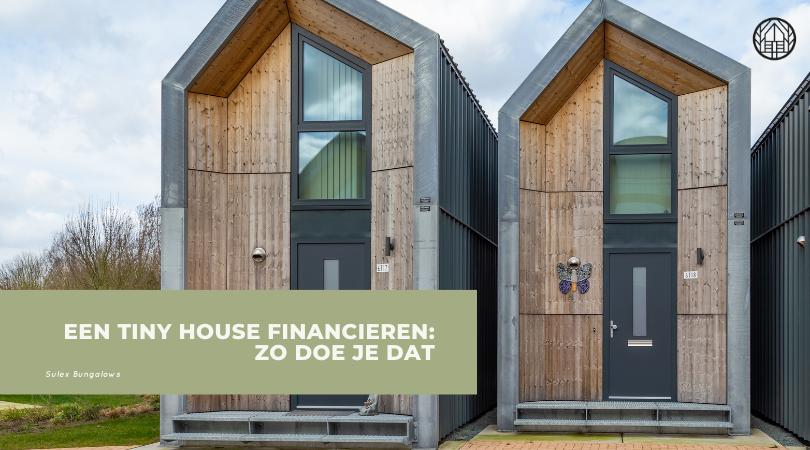Een tiny house financieren: zo doe je dat